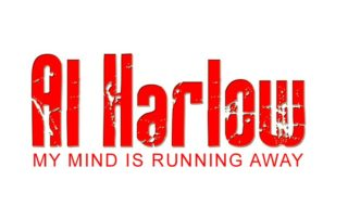 My Mind Is Running Away Al Harlow